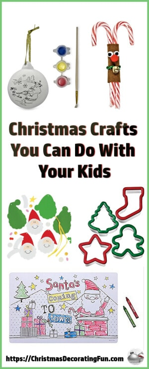 Christmas Crafts You Can Do With Your Kids