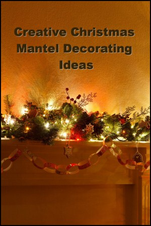 creative christmas mantel decorating ideas