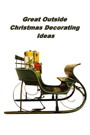 Great Outside Christmas Decorating Ideas